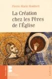 Pierre-Marie Hombert - La Création chez les Pères de l'Eglise.
