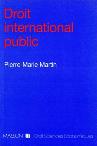 Pierre-Marie Martin - Droit international public.