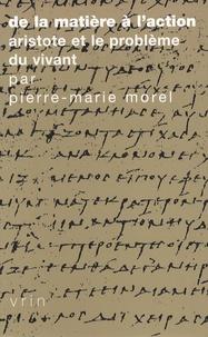 Deedr.fr De la matière à l'action - Aristote et le problème du vivant Image