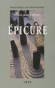 Epicure- La nature et la raison - Pierre-Marie Morel |