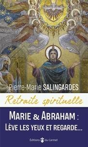 Rhonealpesinfo.fr Marie et Abraham : lève les yeux et regarde... Image