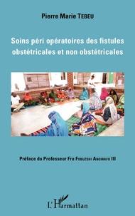 Rhonealpesinfo.fr Soins péri opératoires des fistules obstétricales et non obstétricales Image