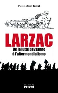 Larzac de la lutte paysanne à laltermondialisme.pdf