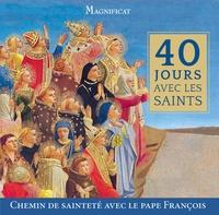 Pierre-Marie Varennes - 40 jours avec les saints - Chemin de sainteté avec le pape François.