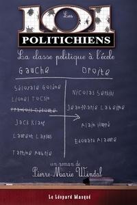 Pierre-Marie Windal - Les 101 politichiens - La classe politique à l'école.