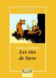 Pierre Marmiesse - Les vies de Steve.