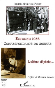 Espagne 1936 correspondants de guerre - Lultime dépêche....pdf