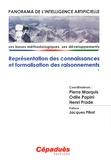 Pierre Marquis et Odile Papini - Panorama de l'intelligence artificielle - Volume 1, Représentation des connaissances et formalisation des raisonnements.