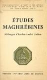 Pierre Marthelot et André Raymond - Études maghrébines - Mélanges Charles-André Julien.