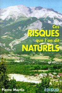 Ces risques que l'on dit naturels - Pierre Martin | Showmesound.org