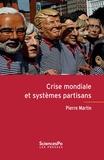 Pierre Martin - Crise mondiale et systèmes partisans.