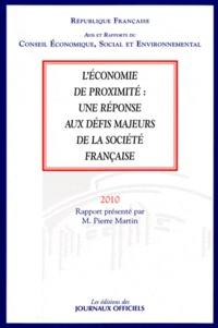 Pierre Martin - L'économie de proximité : une réponse aux défis majeurs de la société française.