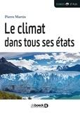 Pierre Martin - Le climat dans tous ses états.