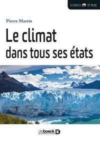 Pierre Martin - Le climat dans tous ses états !.
