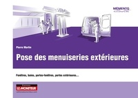 Pierre Martin - Pose des menuiseries extérieures - Fenêtres, baies, portes-fenêtres, portes extérieures....