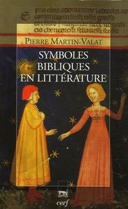 Pierre Martin-Valat - Symboles bibliques en littérature.