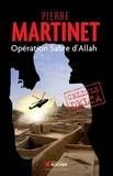 Pierre Martinet - Cellule Delta - Opération Sabre d'Allah.