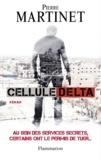 Pierre Martinet - Cellule Delta.