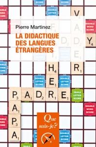 Pierre Martinez - La didactique des langues étrangères.