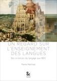 Pierre Martinez - Un regard sur l'enseignement des langues - Des sciences du langage aux NBIC.