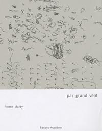 Pierre Marty - Par grand vent.