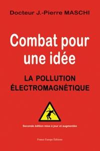 Combat pour une idée - La pollution électromagnétique.pdf