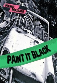 Pierre Massard - Paint it black.