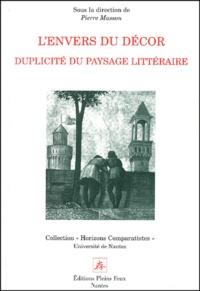 Pierre Masson - L'envers du décor - Duplicité du paysage littéraire.