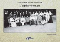 Pierre Masson et Jean-Pierre Prévost - L'esprit de Pontigny (1910-1939).