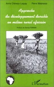 Pierre Matarasso et Annie Chéneau-Loquay - Approche du développement durable en milieu rural africain - Les régions côtières de Guinée, Guinée-Bissau et Casamance.
