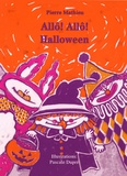 Pierre Mathieu et Joanne Therrien - Allo! Allo! Halloween - Album jeunesse.
