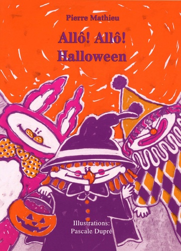 Allo! Allo! Halloween. Album jeunesse