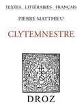 Pierre Matthieu - Clytemnestre.