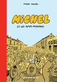 Pierre Maurel - Michel et les temps modernes.