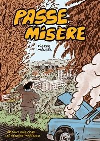 Pierre Maurel - Passe misère.