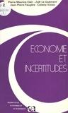 Pierre-Maurice Clair et Joël Le Quément - Économie et incertitudes.