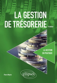Pierre Maurin - La gestion de trésorerie.