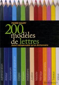 Pierre Maury - 200 Modèles de lettres.