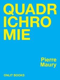 Pierre Maury - Quadrichromie.