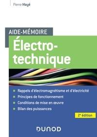 Pierre Mayé - Aide-mémoire Electrotechnique - 2e éd..