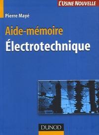 Pierre Mayé - Aide-mémoire Electrotechnique.