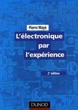 Pierre Mayé - L'électronique par l'expérience.
