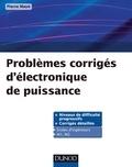 Pierre Mayé - Problèmes corrigés d'électronique de puissance.