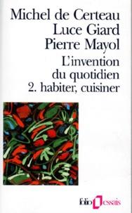 Pierre Mayol et Michel de Certeau - .