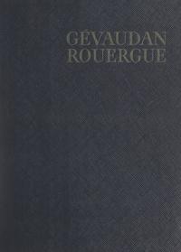 Pierre Mazars et Francis Ambrière - Gévaudan, Rouergue.