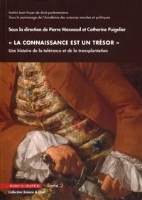"""Pierre Mazeaud et Catherine Puigelier - """"La connaissance est un trésor"""" - Une histoire de la tolérance et de la transplantation Tome 2."""