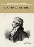 """Pierre Mazeaud et Catherine Puigelier - """"Le génie veut être libre"""" - Volume 1."""