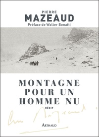 Pierre Mazeaud - Montagne pour un homme nu.
