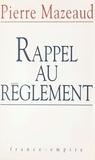 Pierre Mazeaud - Rappel au règlement.