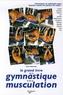 Pierre Mazereau - Le grand livre illustré de la gymnastique et de la musculation.
